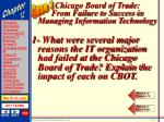 chicago board of trade from failure to success in managing information technology