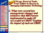 chicago board of trade from failure to success in managing information technology43