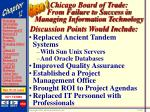 chicago board of trade from failure to success in managing information technology45