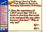 chicago board of trade from failure to success in managing information technology46