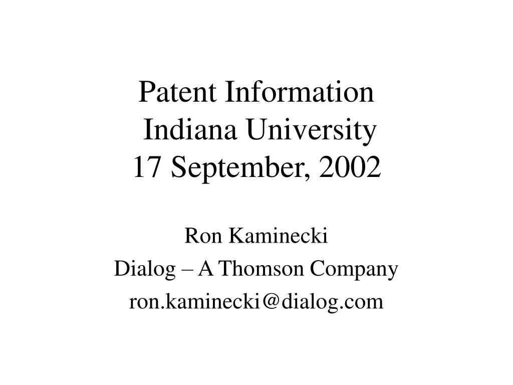patent information indiana university 17 september 2002 l.