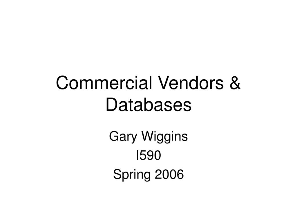 commercial vendors databases l.