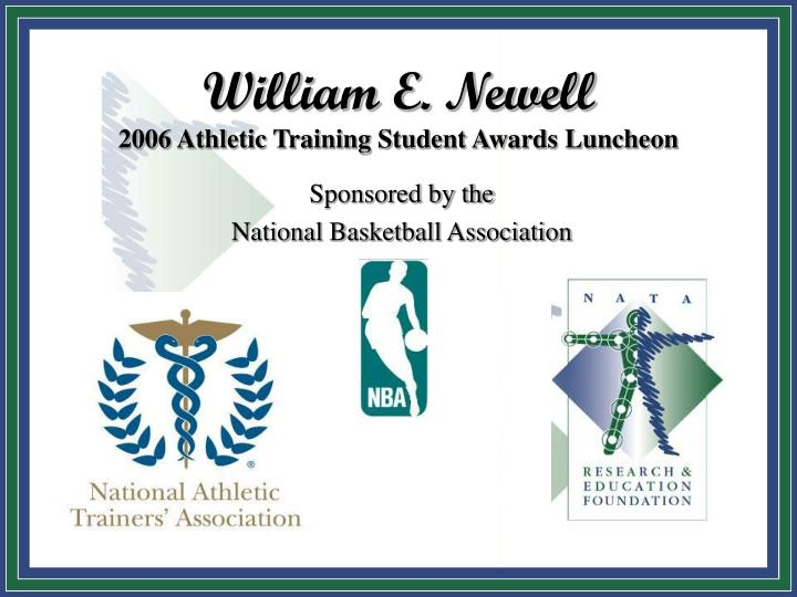 william e newell 2006 athletic training student awards luncheon n.