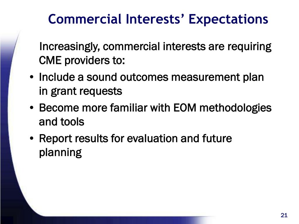 Commercial Interests' Expectations
