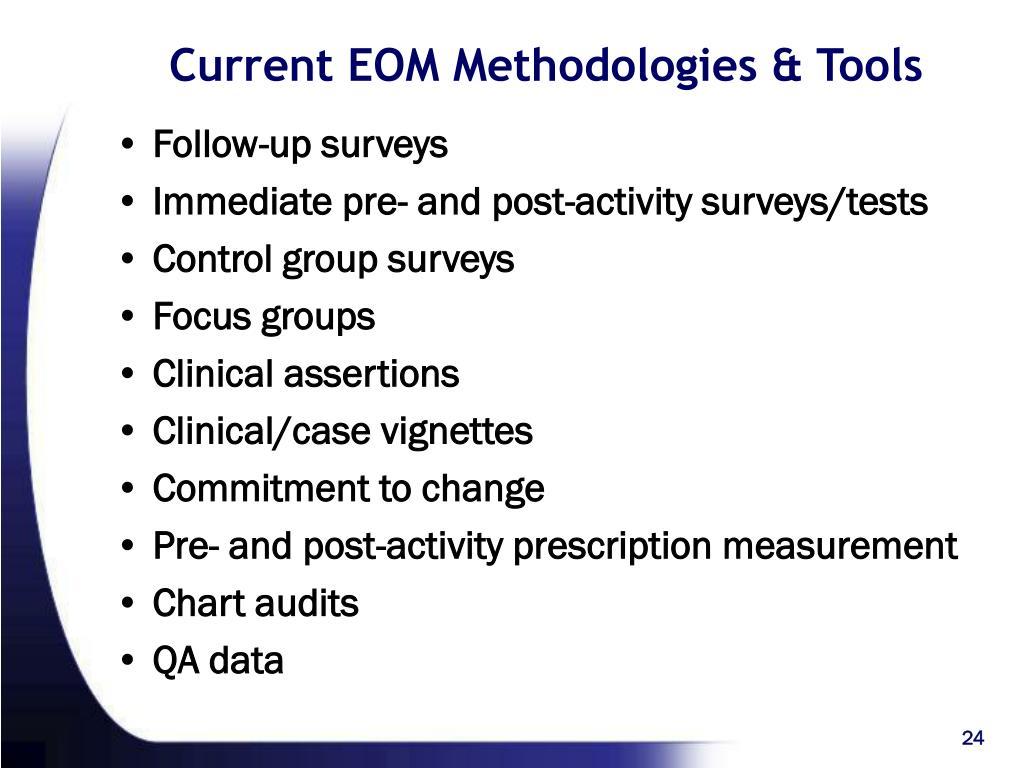 Current EOM Methodologies & Tools