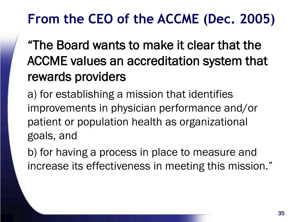 From the CEO of the ACCME (Dec. 2005)