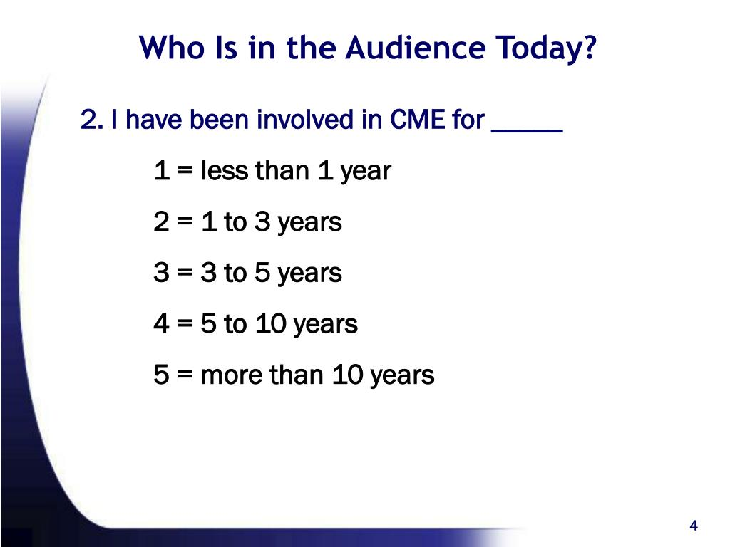 Who Is in the Audience Today?