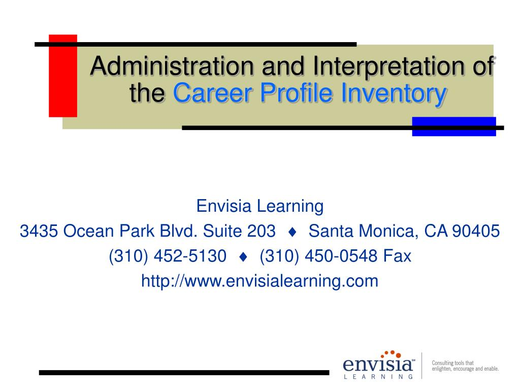 Administration and Interpretation of the