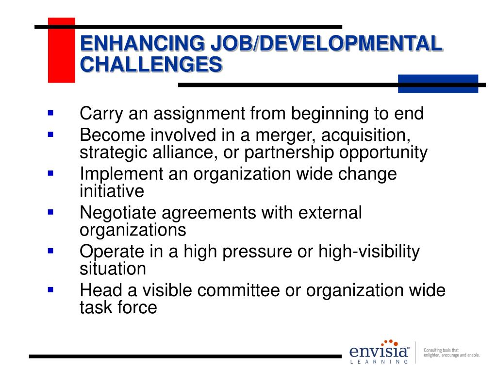 ENHANCING JOB/DEVELOPMENTAL CHALLENGES
