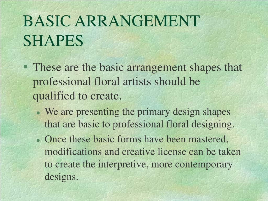 BASIC ARRANGEMENT SHAPES