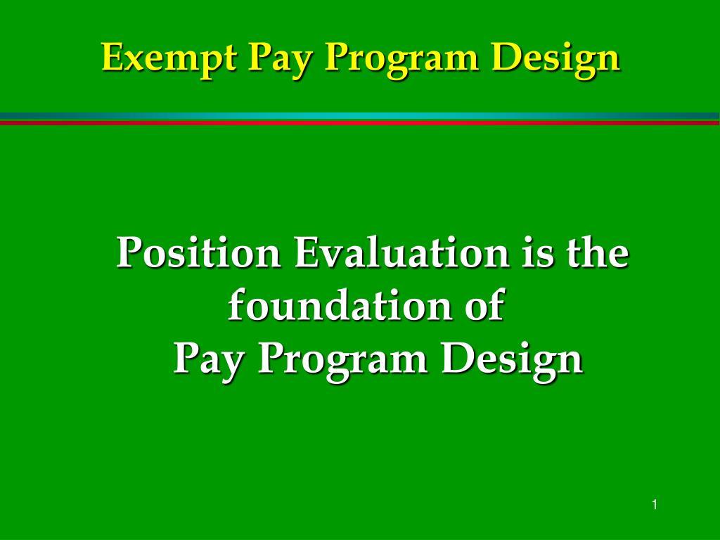 Exempt Pay Program Design