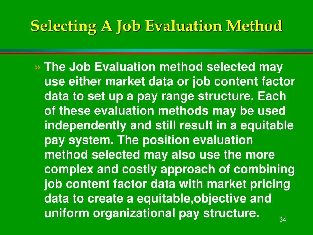 Selecting A Job Evaluation Method