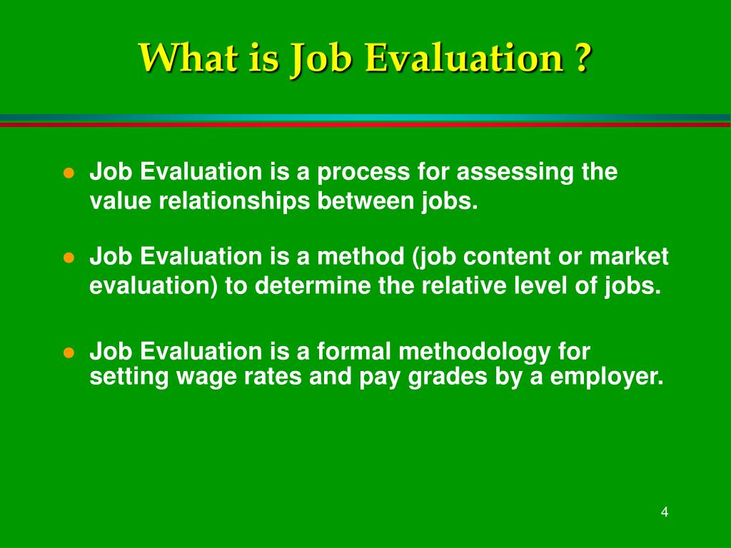 What is Job Evaluation ?