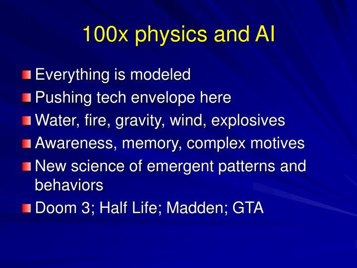 100x physics and AI