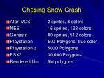 chasing snow crash