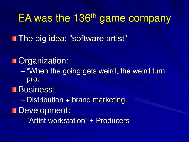 Ea was the 136 th game company
