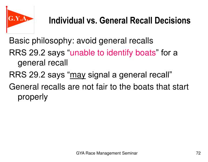Individual vs. General Recall Decisions