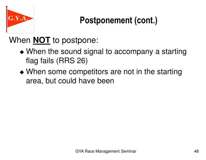 Postponement (cont.)