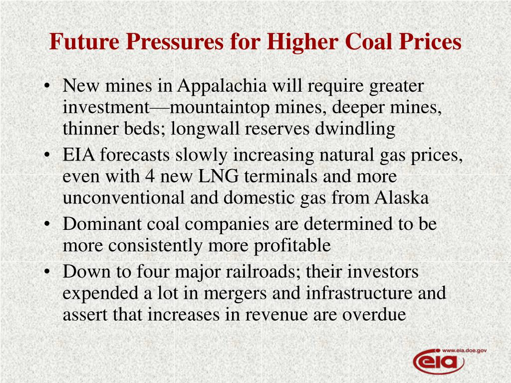 Future Pressures for Higher Coal Prices
