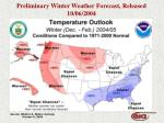 preliminary winter weather forecast released 10 06 2004