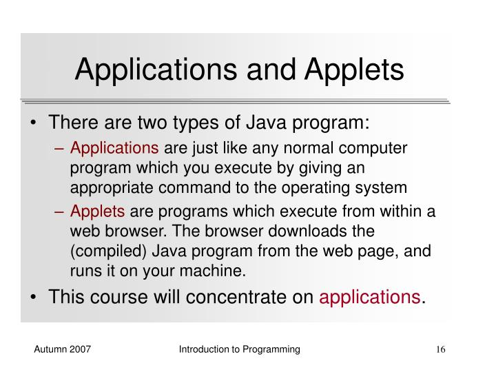 Applications and Applets