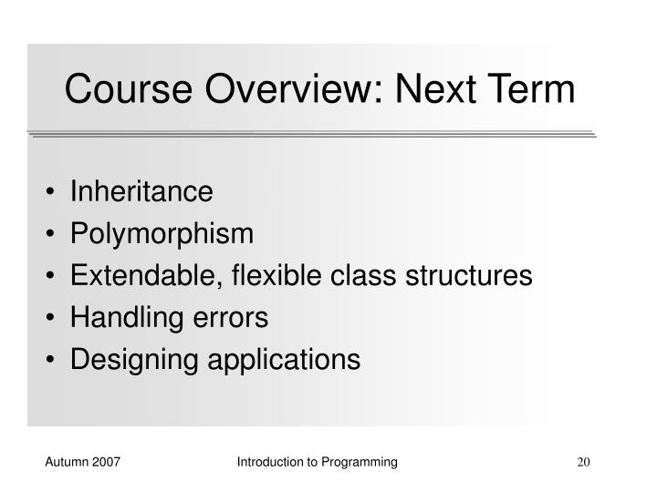 Course Overview: Next Term