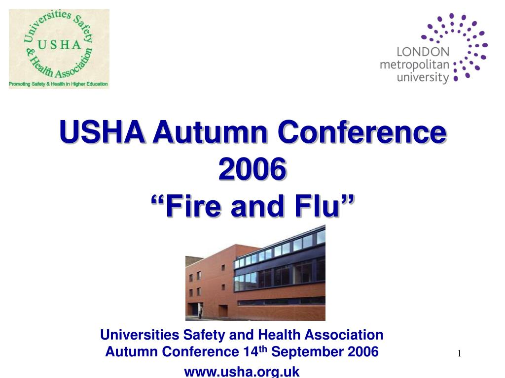 usha autumn conference 2006 fire and flu l.