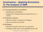 conclusions applying economics to the analysis of amr