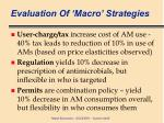 evaluation of macro strategies