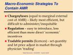 macro economic strategies to contain amr