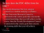 so how does the fdc differ from the urc