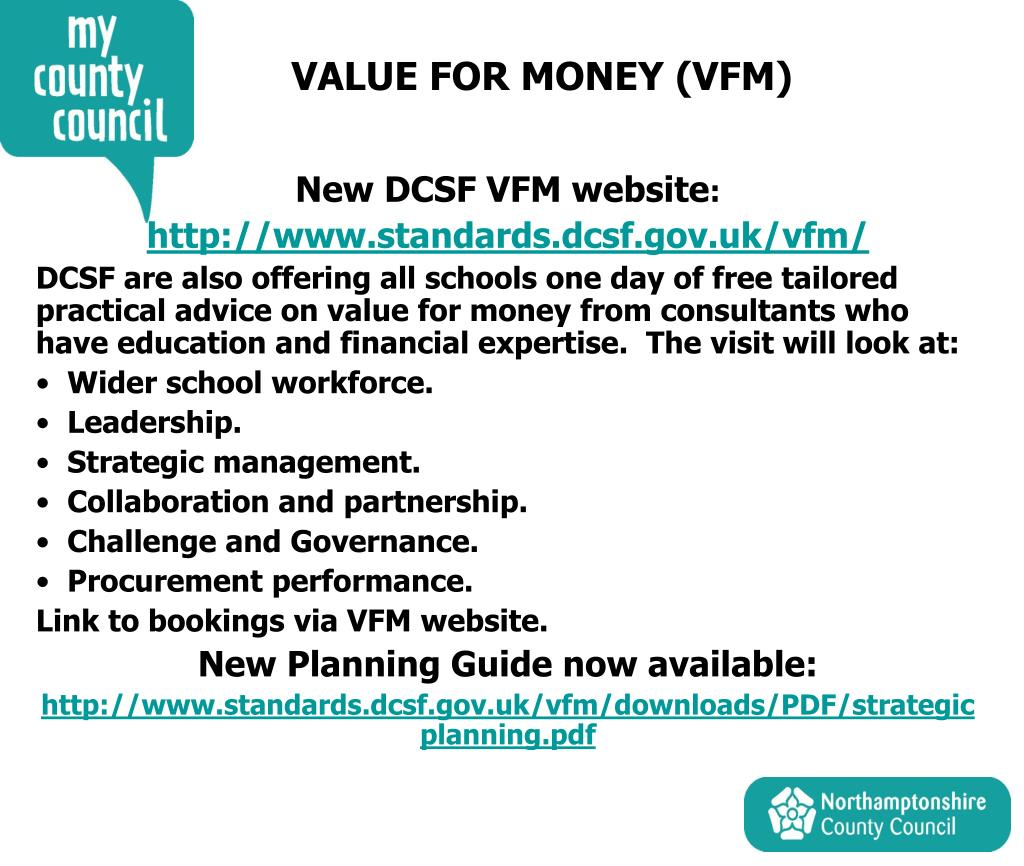 VALUE FOR MONEY (VFM)