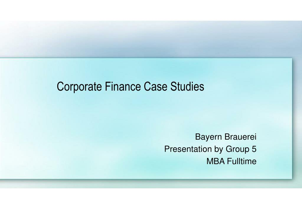 corporate finance case studies l.