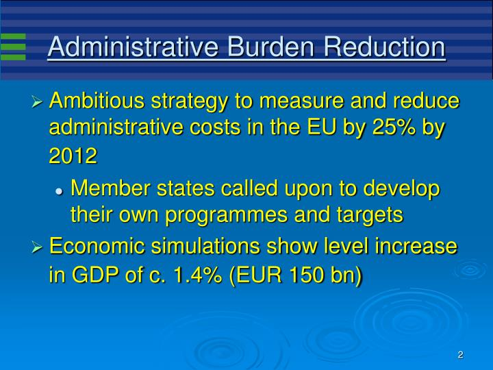 Administrative burden reduction