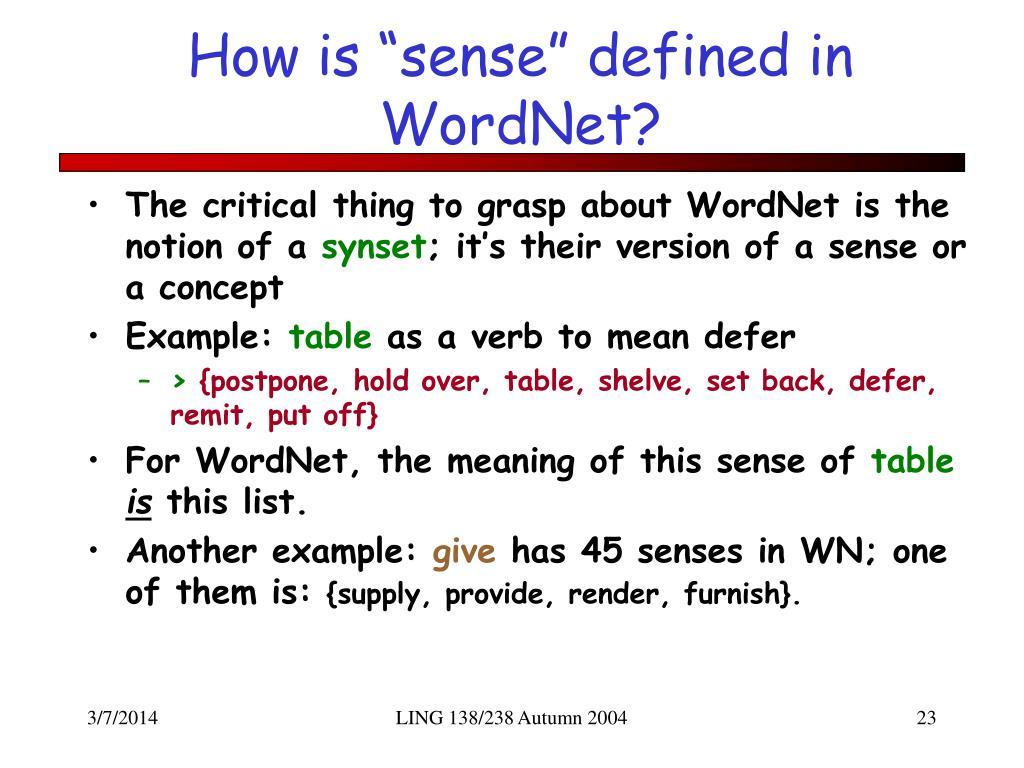 "How is ""sense"" defined in WordNet?"