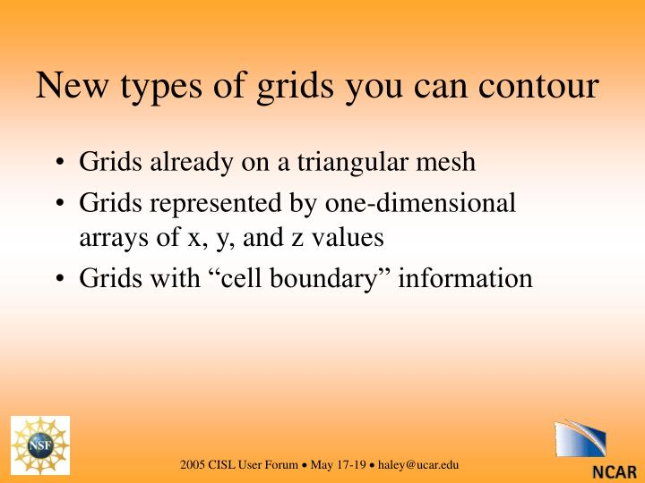 New types of grids you can contour