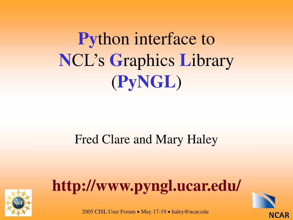 PPT - NCL and PyNGL Community data analysis and visualization