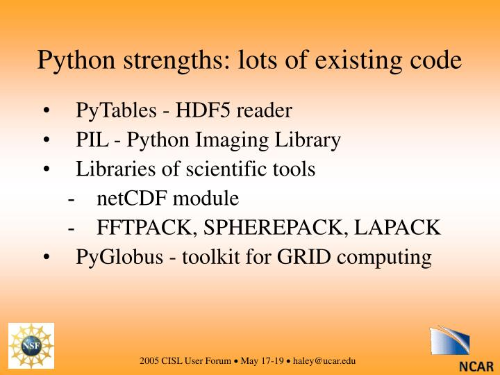 Python strengths: lots of existing code