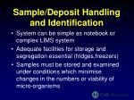 sample deposit handling and identification