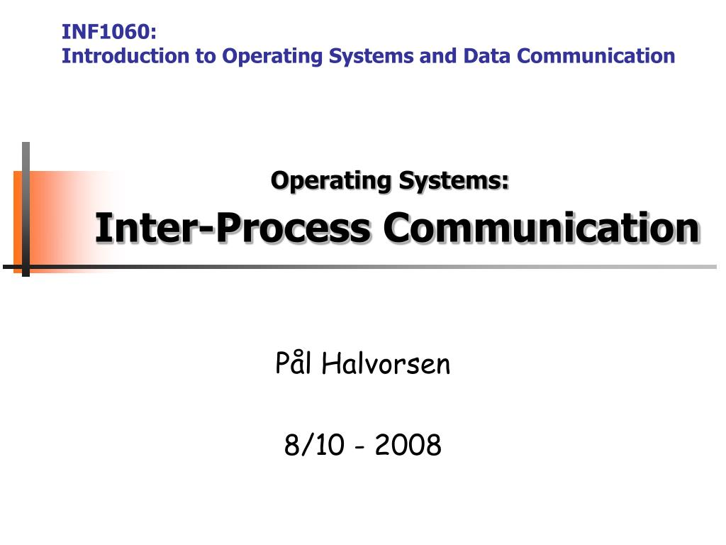 operating systems inter process communication l.
