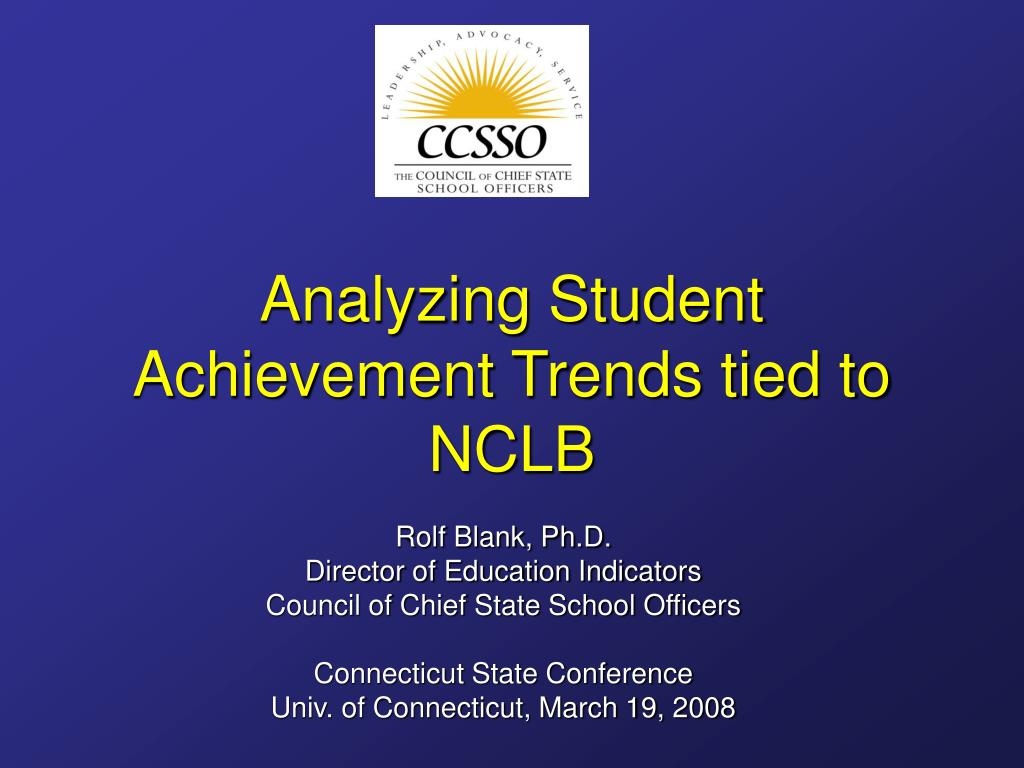 analyzing student achievement trends tied to nclb l.