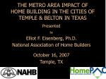 the metro area impact of home building in the cities of temple belton in texas