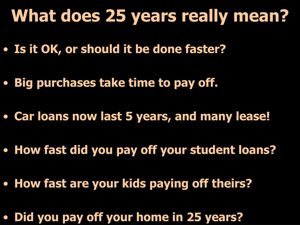 What does 25 years really mean?