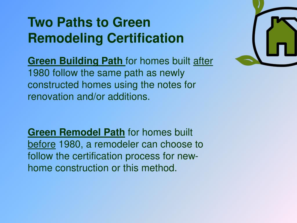Two Paths to Green Remodeling Certification