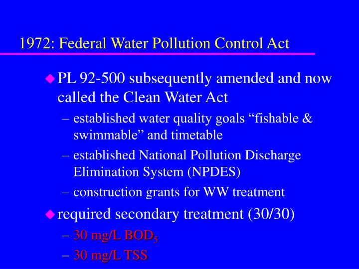 water pollution act clean water act Ballast water discharges are subject to the federal clean water act and the epa's prior rule exempting this source of pollution from regulation was previously struck down in nw envtl advocates v.
