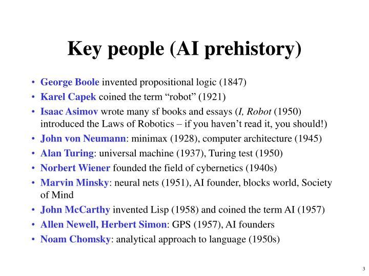 Key people ai prehistory