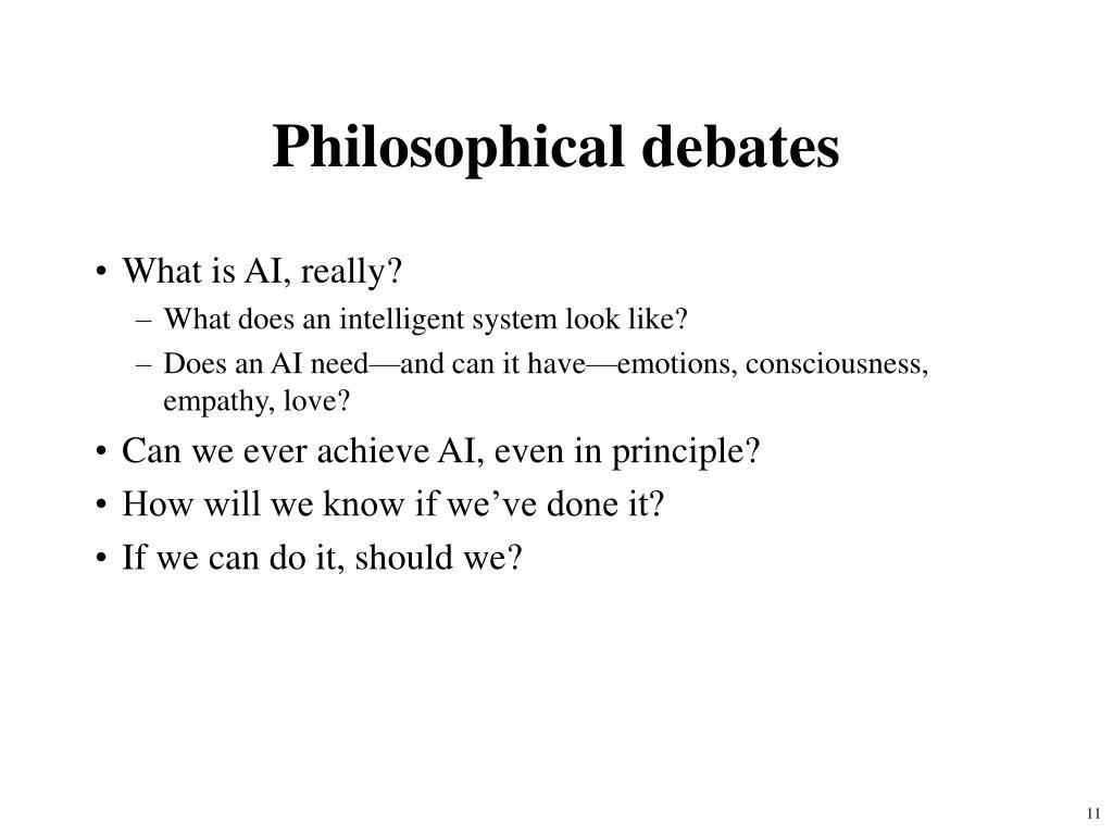 Philosophical debates