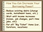 how you can increase your borrowing power