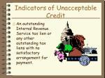 indicators of unacceptable credit26