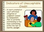 indicators of unacceptable credit31